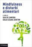 Mindfulness e Disturbi Alimentari - Libro