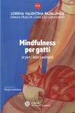 Mindfulness per Gatti (e per i loro Padroni) - Libro