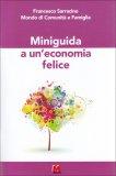 Miniguida a un'Economia Felice  - Libro
