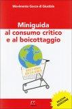 Miniguida al Consumo Critico e al Boicottaggio  - Libro