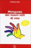 Miniguida dei Nuovi Stili di Vita  - Libro