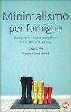 Minimalismo per  Famiglie - Libro