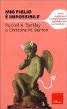Mio Figlio è Impossibile - Libro