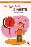 Mio Figlio ha il Diabete