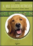 Il mio Golden Retriever + DVD