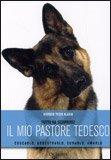 Il mio Pastore Tedesco  - Libro
