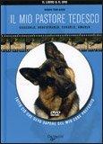 Il mio Pastore Tedesco + DVD