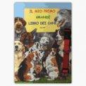 Il mio primo grande libro dei cani