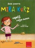 Mira Kurz, Capelli Rosso Cuoco - Libro
