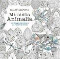 Mirabilia Animalia - Libro