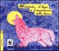 Miranda, il Lupo e l'Incantesimo della Luna