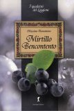 Mirtillo Bencontento  - Libro