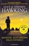 Missione alle Origini dell'Universo  - Libro