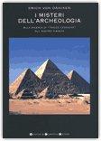 I Misteri dell'Archeologia