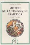 Misteri della Tradizione Ermetica  - Libro