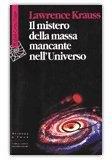Il Mistero della massa mancante nell'Universo