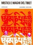 Mistici e Maghi del Tibet  - Libro