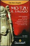 Mo-Tzu - Il Saggio — Libro