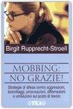 Mobbing: No Grazie!