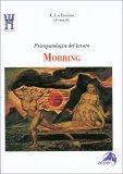 Mobbing - Psicopatologia del Lavoro - Libro