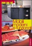 Mobili Moderni e Funzionali  - Libro
