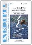 Mobilità. I Segni del Collasso