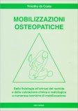Mobilizzazioni Osteopatiche - Libro