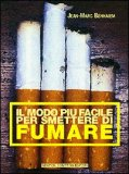 Il Modo più Facile per Smettere di Fumare