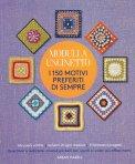Moduli a Uncinetto - 150 Motivi Preferiti di Sempre - Libro