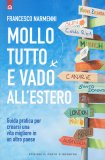 Mollo Tutto e Vado all'Estero - Libro