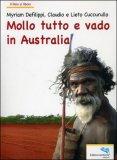 Mollo Tutto e Vado in Australia