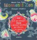 Momenti Zen - Disegni Creativi - Libro