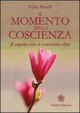 Il Momento della Coscienza — Libro