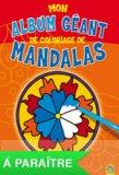 Mon Album Géant de Coloriage de Mandalas  - Libro