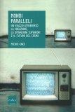 Mondi Paralleli - Libro