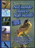 Nel Mondo Elusivo degli Uccelli + CD — Libro