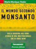 Il Mondo Secondo Monsanto — Libro