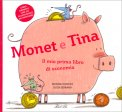 Monet e Tina - Il Mio Primo Libro di Economia - Libro con Finestrelle — Libro