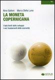 LA MONETA COPERNICANA Versione nuova di Marco Della Luna, Nino Galloni