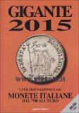 Monete Italiane dal '700 all'Euro  — Libro