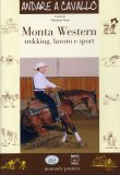 Monta Western - Trekking, Lavoro e Sport   - Libro