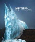 Montagna Spettacolare - Libro