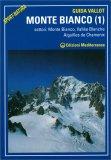Monte Bianco - Vol. 1 — Libro