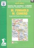 Monte Fumaiolo - Monte Comero - Carta dei Sentieri n. 18 — Libro