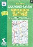 Monte Giuoco del Pallone Monte Penna - Carta dei Sentieri n. 9 — Libro