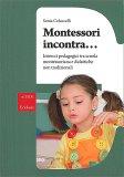 Montessori Incontra... - Libro