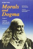 Morals and Dogma - Volume I  - Libro
