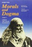 Morals and Dogma - Volume I