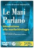 Le Mani Parlano  - DVD