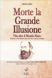 Morte la Grande Illusione - Libro
